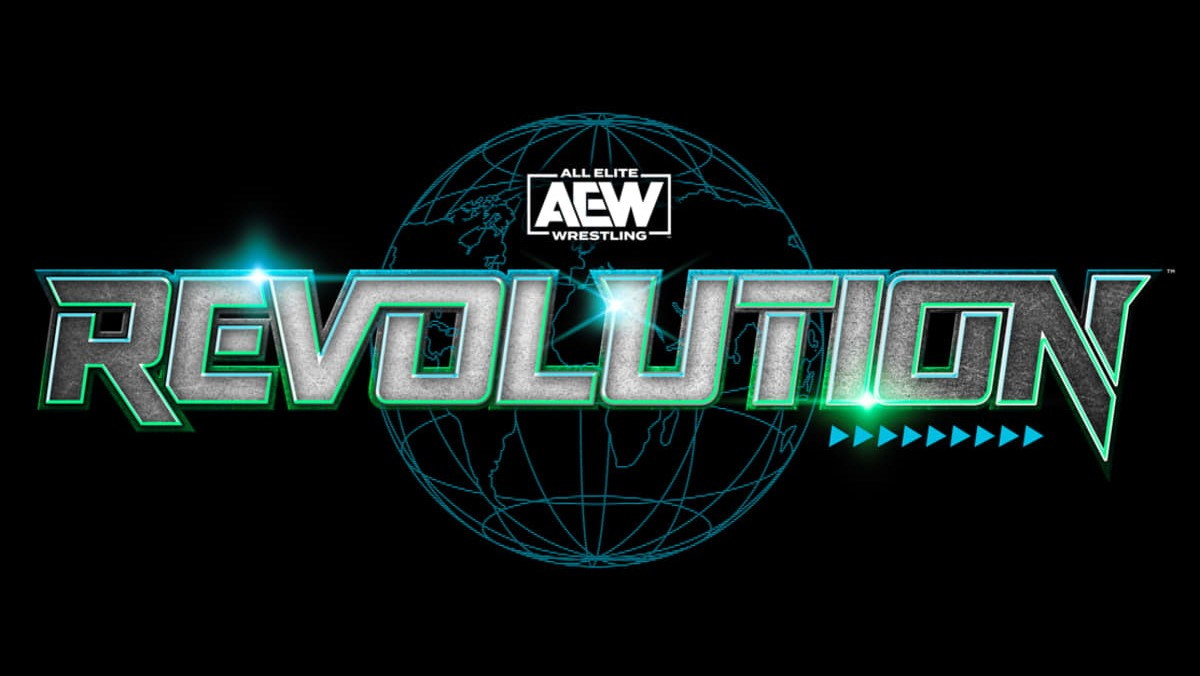 AEW Revolution Final Card, Live Coverage Reminder