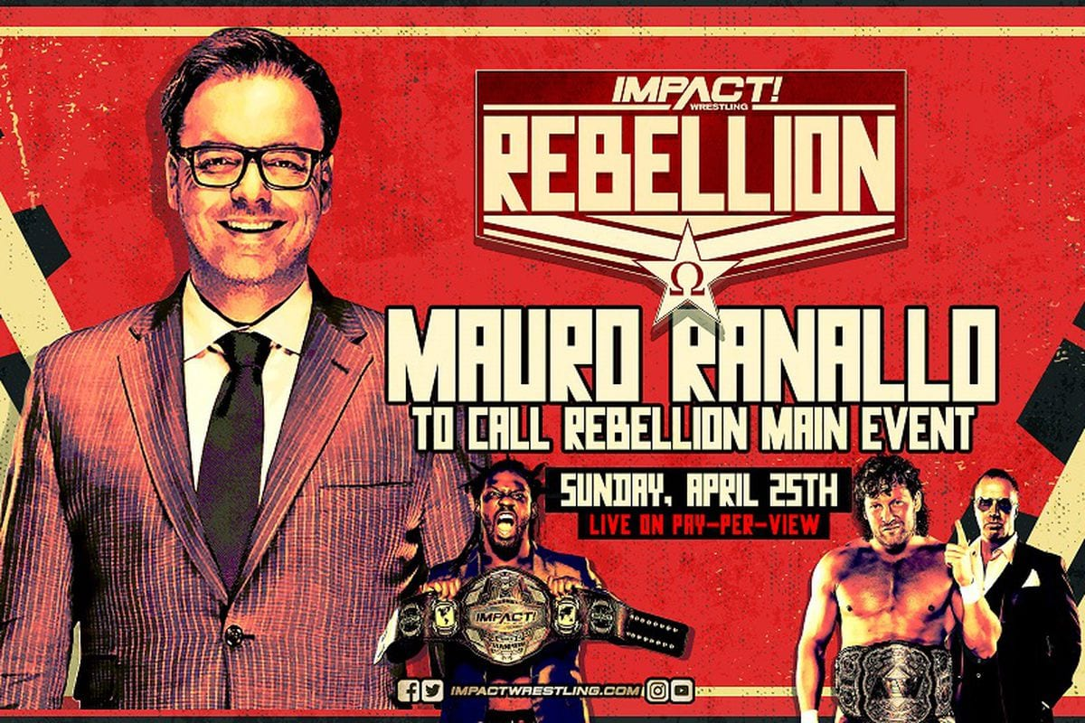 Backstage Notes On Mauro Ranallo Working The Impact Rebellion PPV