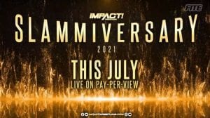 Impact Wrestling Announces Slammiversary Date