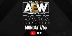 Four Matches Announced For AEW Dark: Elevation
