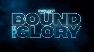 Impact Bound For Glory Venue Revealed, Scott D'Amore On AEW Dynamite Airing That Night