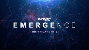 """Impact Adds Four More Matches To """"Emergence"""""""