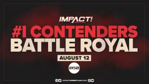 """Impact Announces #1 Contender Battle Royal For Next Week, Update On """"Emergence"""""""