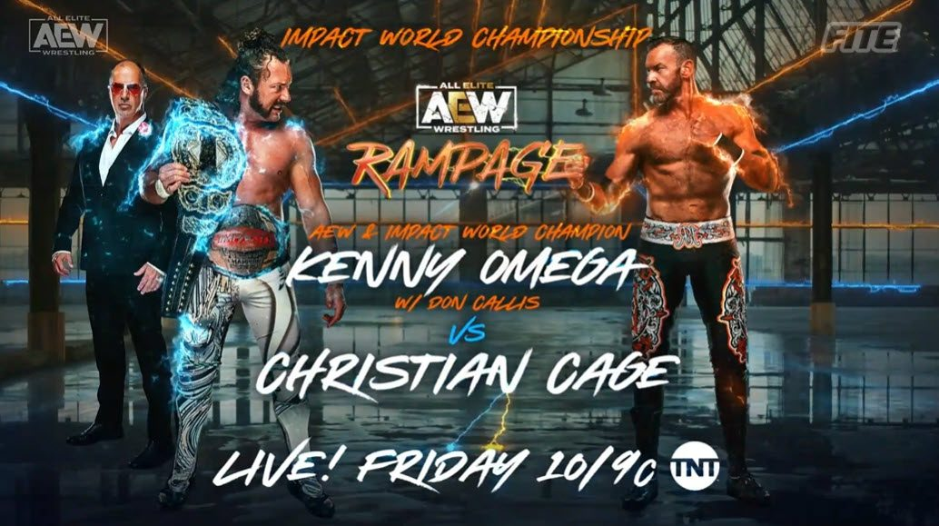 AEW Rampage Results: Kenny Omega Defends Impact Title Against Christian