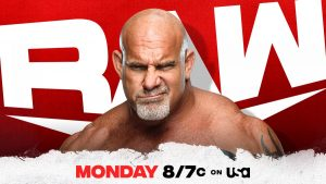 WWE RAW Preview For Tonight: Goldberg Returns, No Holds Barred Match, More