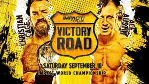 Impact Wrestling Victory Road Final Card, Live Coverage Reminder