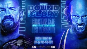 Impact Wrestling Bound For Glory Live Coverage: Christian Cage Vs. Josh Alexander